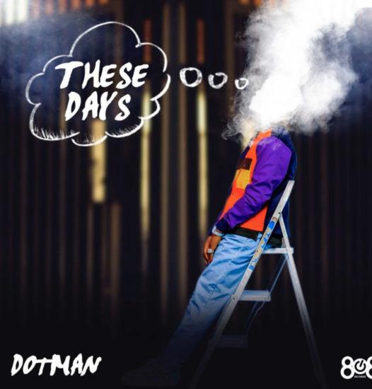 dotman-these-days