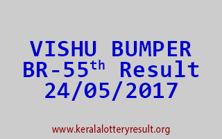 VISHU BUMPER BR 55 Lottery Result 24-5-2017