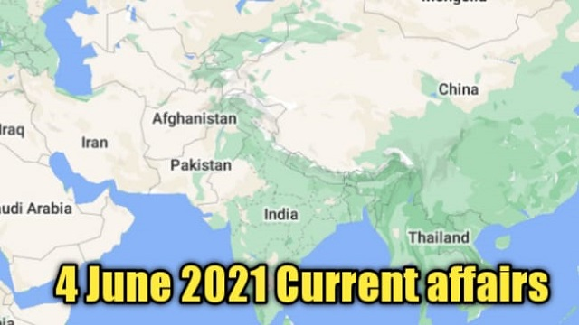 4 june 2021 current affairs in hindi- gk today current affairs in hindi