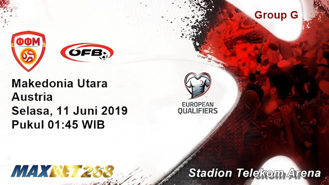 Prediksi Makedonia Utara Vs Austria, Selasa 11 Juni 2019 Pukul 01.45 WIB