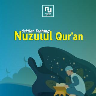 SekilasTentang Nuzulul Qur'an