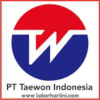 Lowongan Kerja PT Taewon Indonesia Terbaru 2021