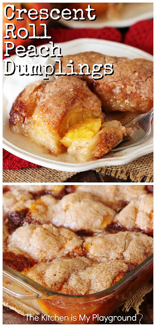 Crescent Roll Peach Dumplings ~ Super easy comfort food dessert! Crescent roll dough wrapped around fresh peaches & drenched in buttery cinnamon sugar. So good! #peachdumplings #freshpeachdessert #crescentrolls www.thekitchenismyplayground.com