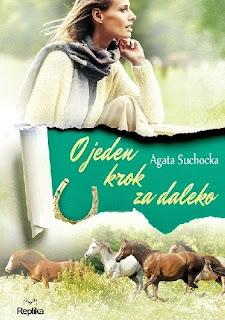 """""""O jeden krok za daleko"""" Agata Suchocka"""
