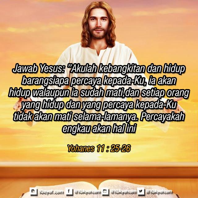Yohanes 11 : 25-26
