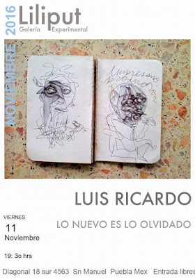 Luis Ricardo solo exhibition at Liliput Gallery Puebla