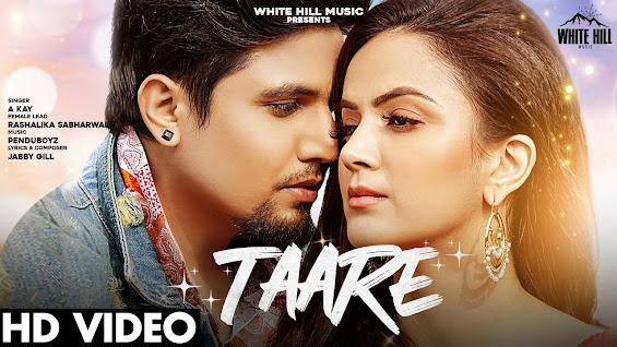 A KAY : Taare Song Lyrics | Rashalika Sabharwal | Pendu Boyz | New Punjabi Songs 2021 | Sad Songs Lyrics Planet