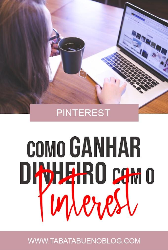 Como ganhar dinheiro com o Pinterest
