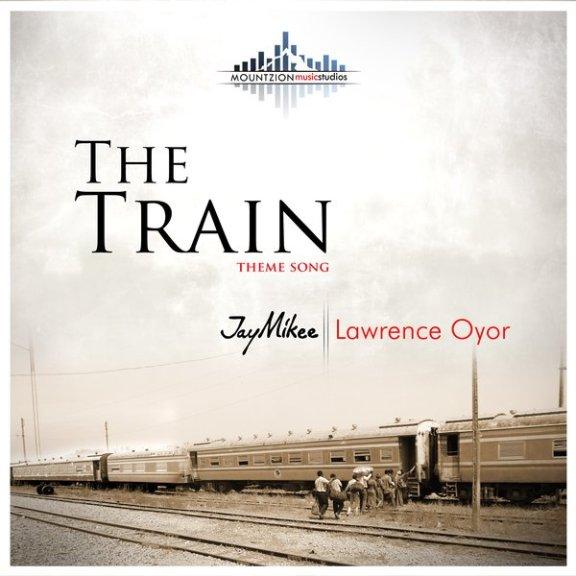 Jaymikee & Lawrence Oyor – The Train Theme Song And Lyrics