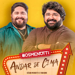 Andar de Cima - César Menotti e Fabiano Mp3