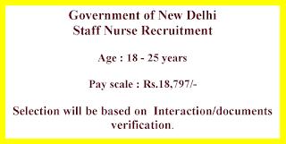 Staff Nurse Recruitment - Government of New Delhi