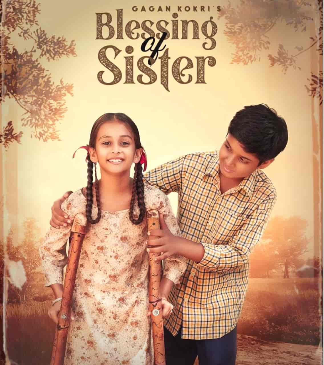 Blessings Of Sister Punjabi Song Image Features Gagan Kokri