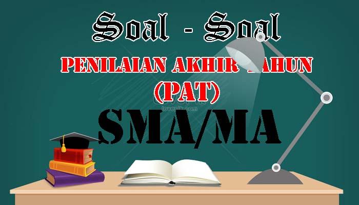 Soal Siap PAT/UKK Bahasa Sunda Jenjang SMA/MA Kelas 11