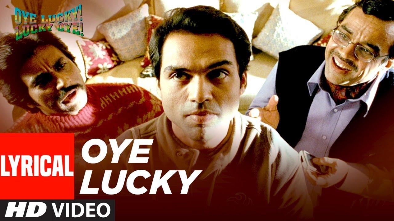 ओये लकी लकी ओये Oye lucky lucky oye lyrics in Hindi Oye lucky lucky oye Mika Singh Hindi Bollywood Song