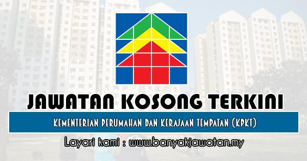 Jawatan Kosong Kerajaan 2019 di Kementerian Perumahan dan Kerajaan Tempatan (KPKT)