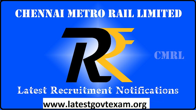 Chennai Metro Rail CMRL Recruitment 2019 for Assistant | 24 August 2019