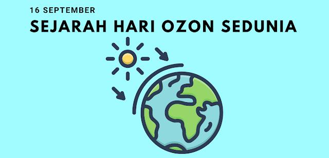 Sejarah Hari Ozon Internasional 16 September