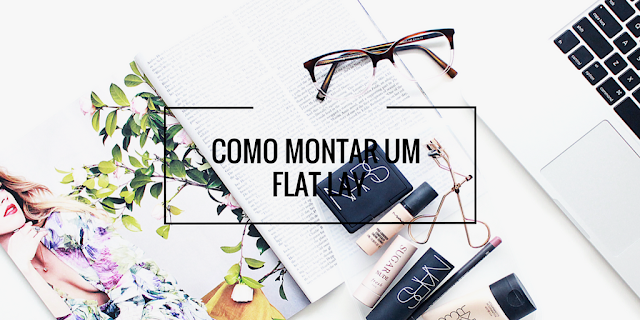 dicas flat lay