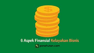 6 Aspek Finansial Kelayakan Bisnis