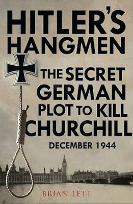Hitler's Hangmen: The Plot to Kill Churchill