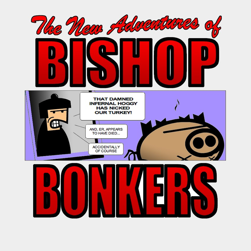 The Adventures of Bishop Bonkers
