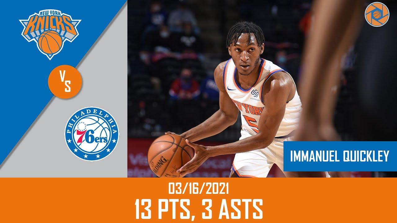 Immanuel Quickley 13pts vs PHI | March 16, 2021 | 2020-21 NBA Season