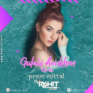 songs-gulabi-aankhen-remix-remix-by-prem-mittal.jpg