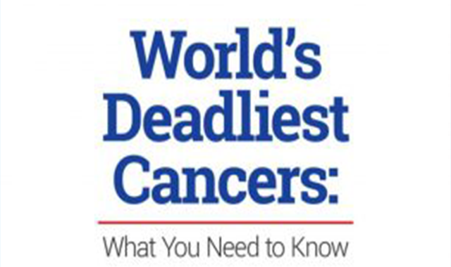 World's Deadliest Cancers: What You Need to Know