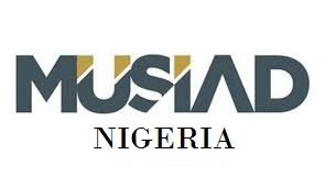 NIGERIA FCT PROMOTES ENTREPRENEURSHIP -  MUSIAD GROUP OF TURKEY PARTNERING