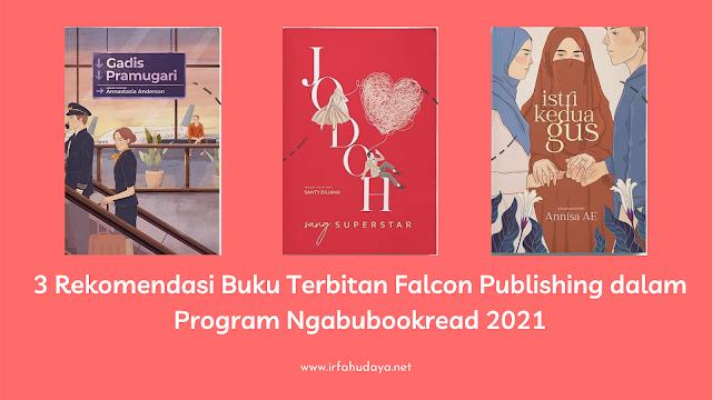 3 Rekomendasi Buku Terbitan Falcon Publishing dalam Program Ngabubookread 2021