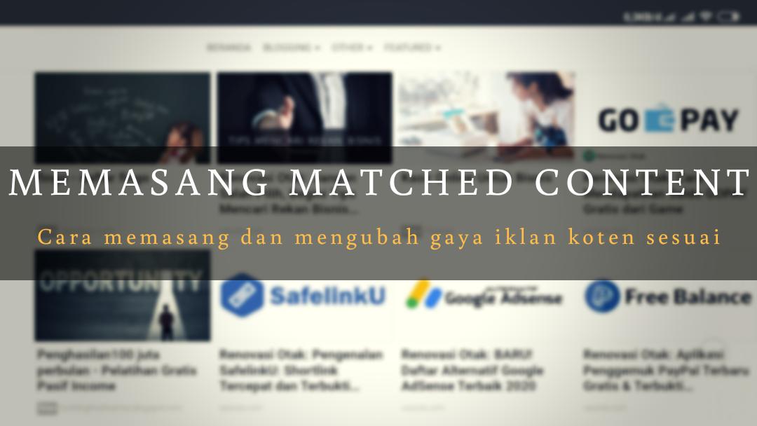 Cara Memasang Matched Content AdSense