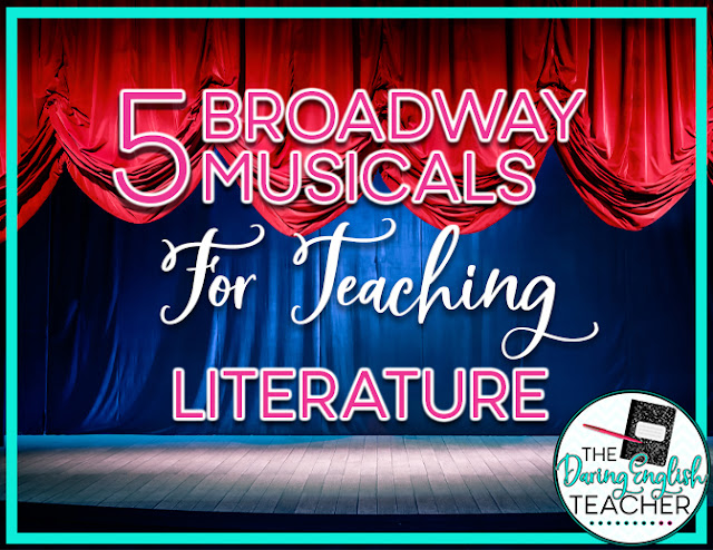 5 Broadway Musicals for Teaching Literature