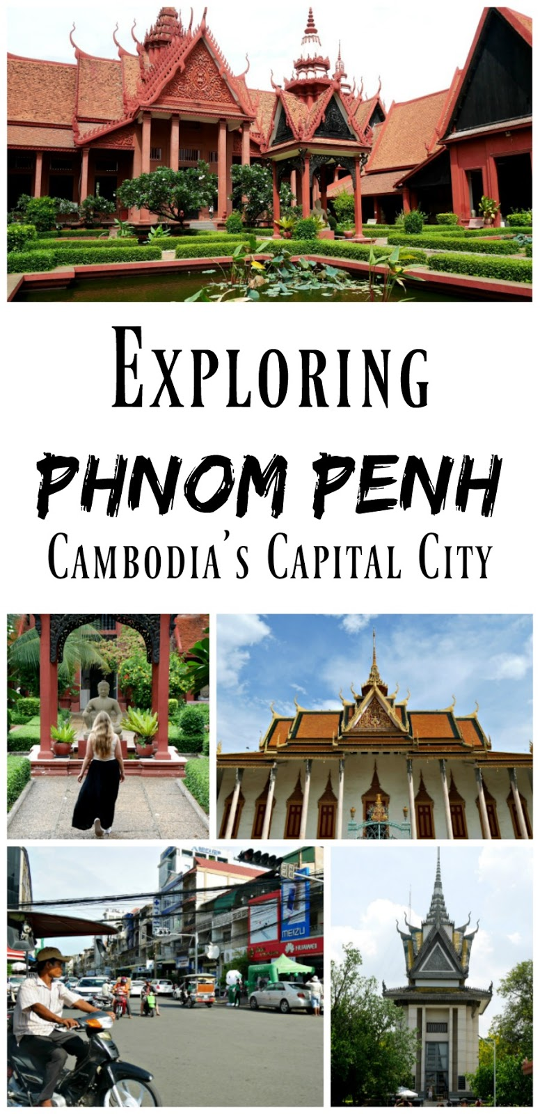 Pin For Later: Exploring Cambodia's capital city, Phnom Penh!