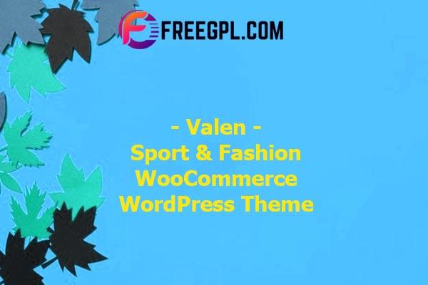 Valen – Sport & Fashion WooCommerce WordPress Theme Nulled Download Free