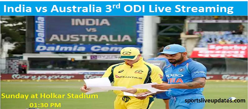 India vs Australia 3rd ODI Live Streaming