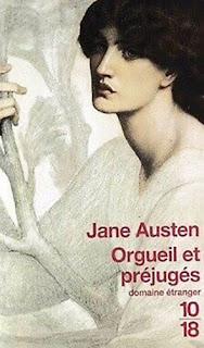 Orgueil et Préjugés de Jane Austen.