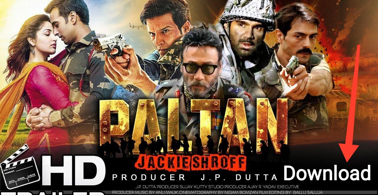Paltan 2018 New Movie Free Download By 4links4u Blogspot Com