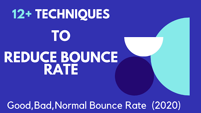 12+ Techniques To Reduce Bounce Rate For Website in (2020)
