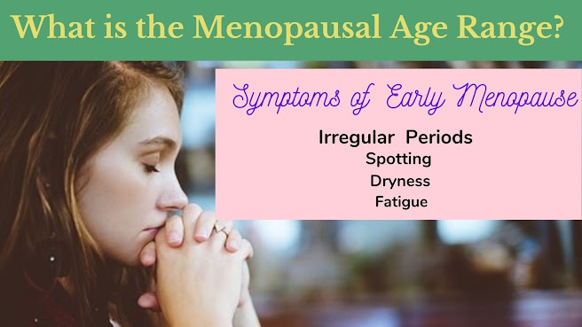 what is the menopause age range