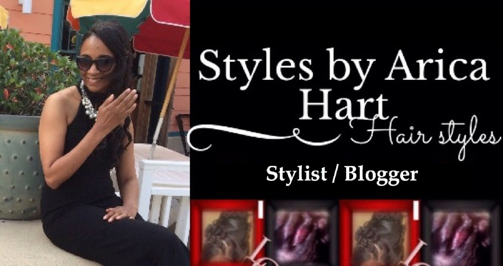 STYLES BY ARICA HART | Hair Styles and Beauty Tips