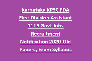 Karnataka KPSC FDA First Division Assistant 1116 Govt Jobs Recruitment Notification 2020-Old Papers, Exam Syllabus