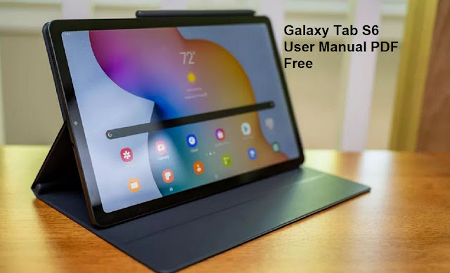Samsung Galaxy Tab S6 User Guide and Manual PDF Instructions