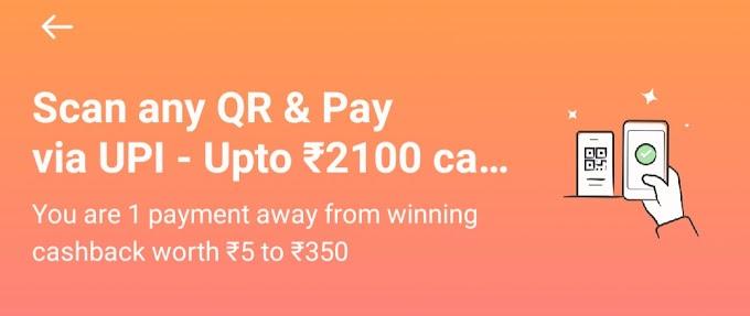 Scan Pay QR & Pay via UPI - Upto ₹5 - ₹350 cashback