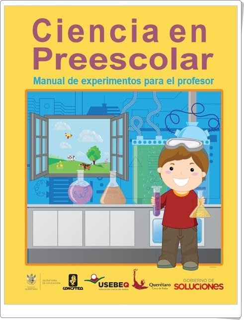 https://rarchivoszona33.files.wordpress.com/2012/09/cienciapreescolarmanualexperimentos2011.pdf