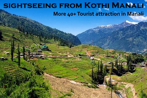 sightseeing from Kothi Manali