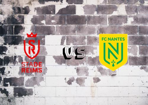 Reims vs Nantes  Resumen