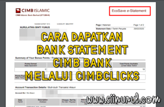 Cara Dapatkan Bank Statement CIMB Bank Melalui CIMBClicks