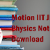 Motion IIT JEE Physics Notes PDF Download