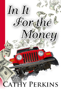 In It For The Money by Cathy Perkins