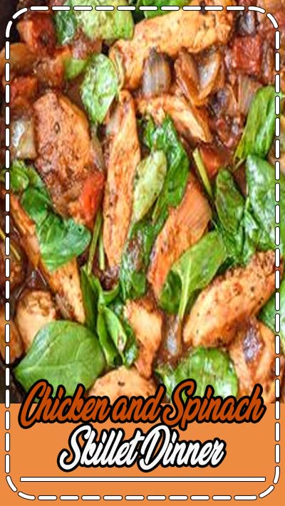 Chicken and Spinach Skillet Dinner, definitely a keeper, homemade goodness from our house to yours, ENJOY! #chickenrecipe #chicken #dinnerrecipe #dinner #easyrecipe